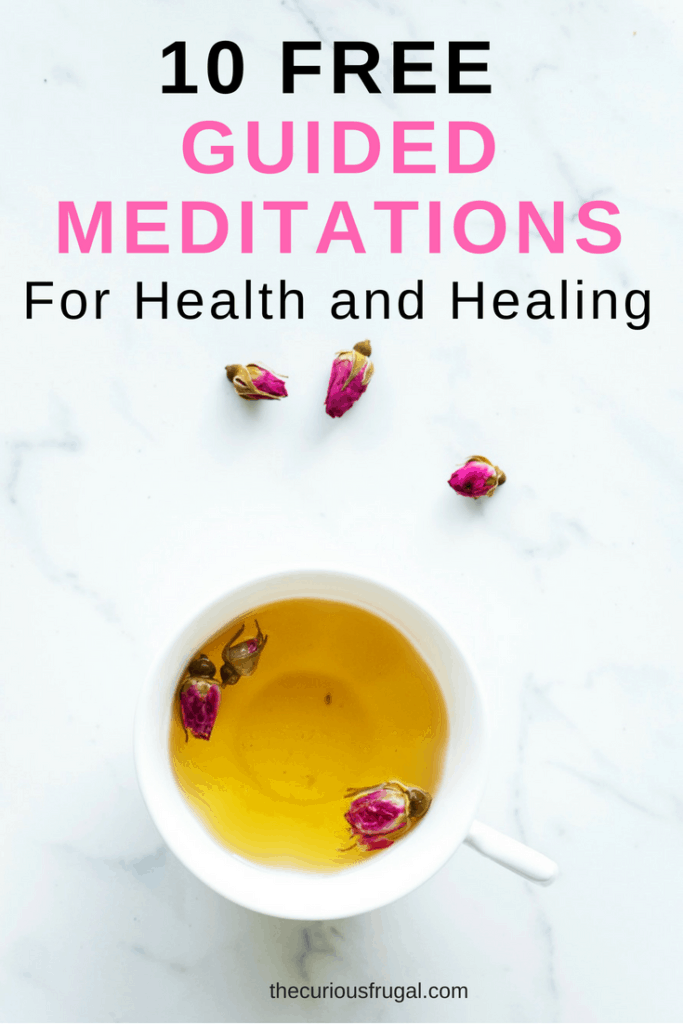 10 free guided meditations for health and healing
