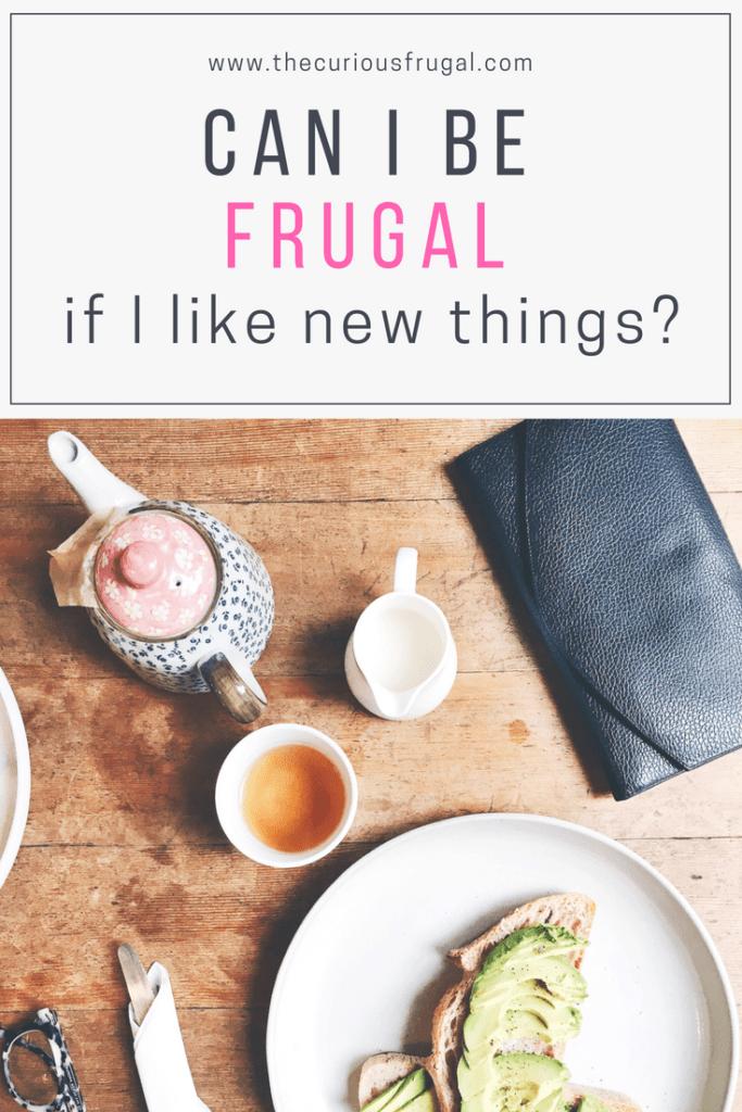 being frugal | be frugal | spending money