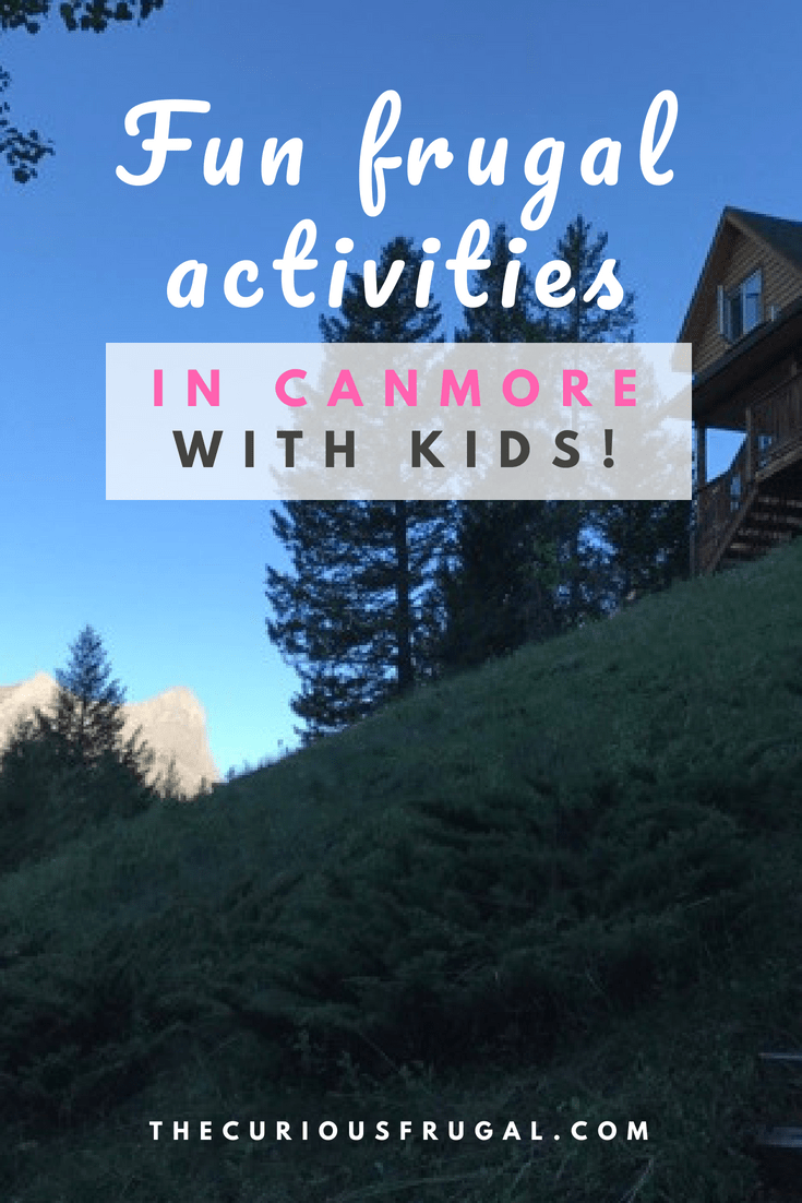 Mountain Road Trip – Frugal Fun in Canmore With Kids