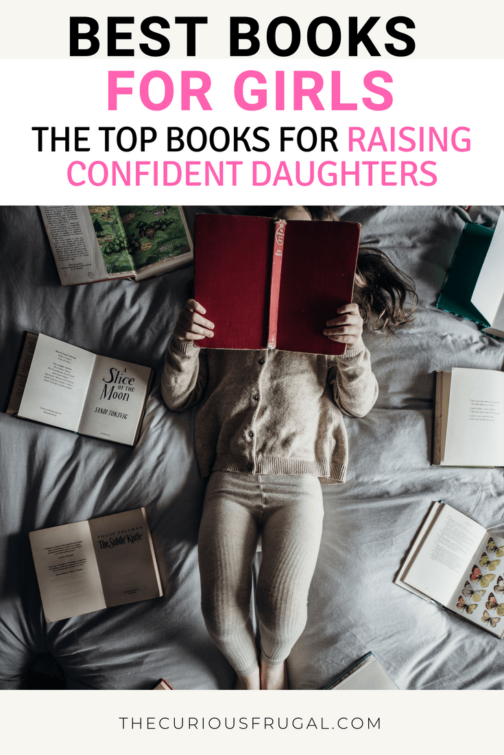 Best Books for Girls (for Raising Strong Daughters)