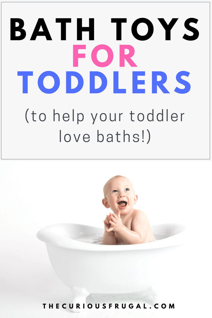 Bath Toys for Toddlers (to Help Your Toddler Love Baths!)