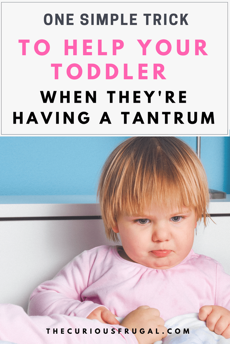 How to Deal With Your Toddler's Tantrums Without Using Time-Outs and Punishments