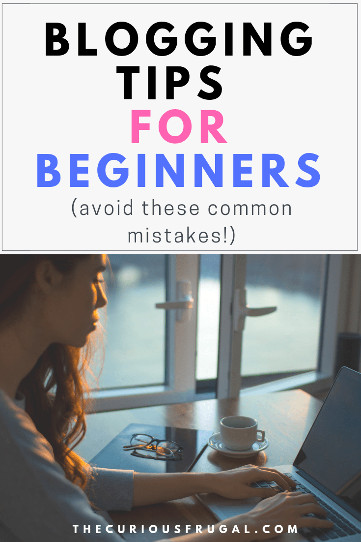 Blogging tips for beginners (avoid these common mistakes!)
