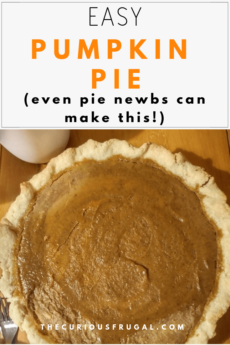 Easy Pumpkin Pie Recipe (for Thanksgiving and Christmas)
