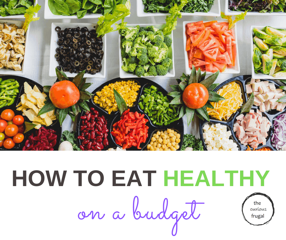 It's not all about kale. If you want to eat delicious healthy food but don't want to spend a lot, here are some genius tips on eating healthy on a budget. #savemoney #healthyliving #healthyfood #mealplanning #healthyrecipes #budgeting #frugal #frugalliving