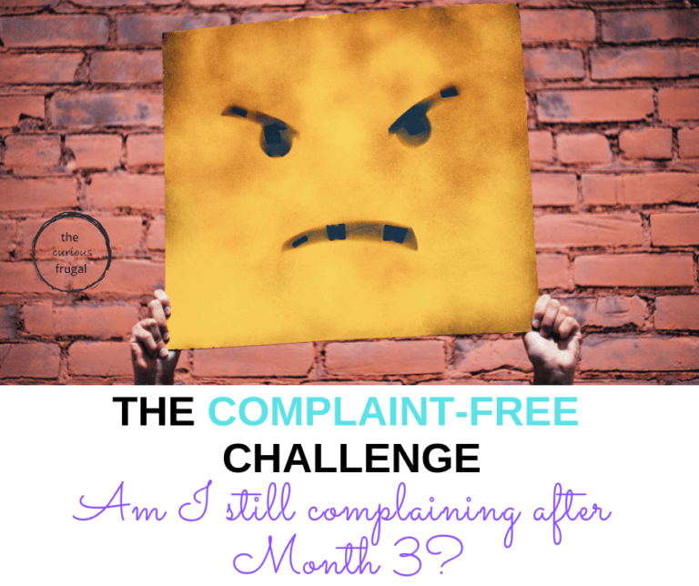 Complaint-Free Challenge Month 3 – Is it impossible to stop complaining?