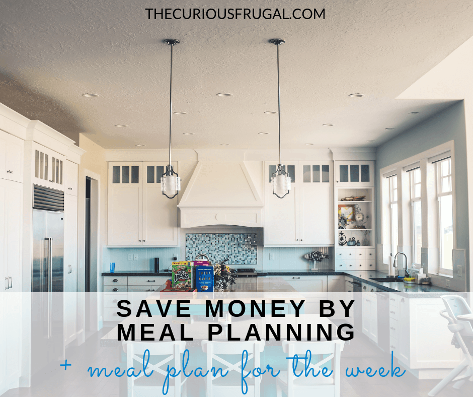 Save money by meal planning plus meal plan for the week #mealplanning #mealplan #healthymeals #mealprep #savemoney #dinnerprep