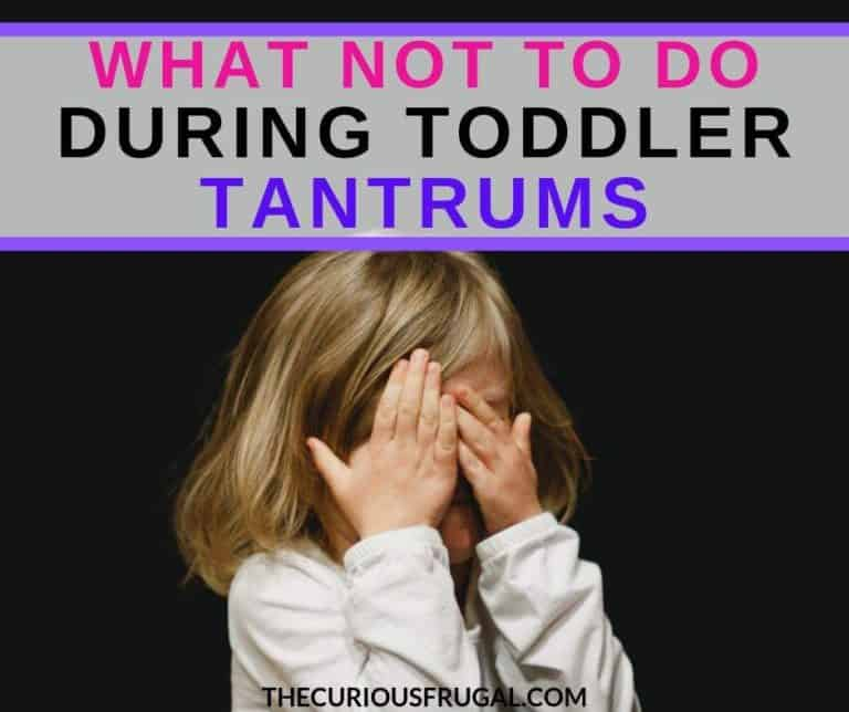 Toddler Temper Tantrums: The #1 thing to NOT say during a tantrum