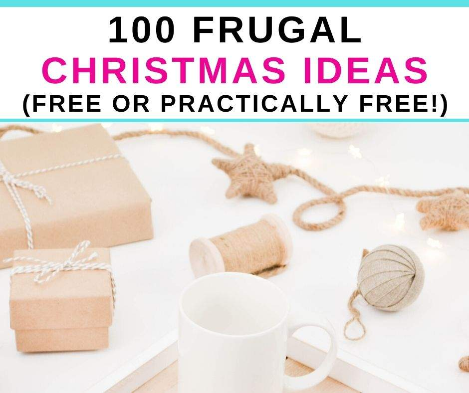 100 Frugal Christmas Ideas to save money at Christmas. This is a HUGE list of free or practically free frugal Christmas gifts, traditions, activities, and more! Read on to keep your frugal Christmas budget intact!