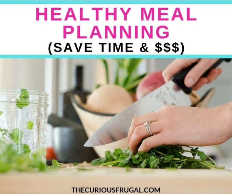 Healthy Meal Planning Tips To Save You Money and Reduce Food Waste