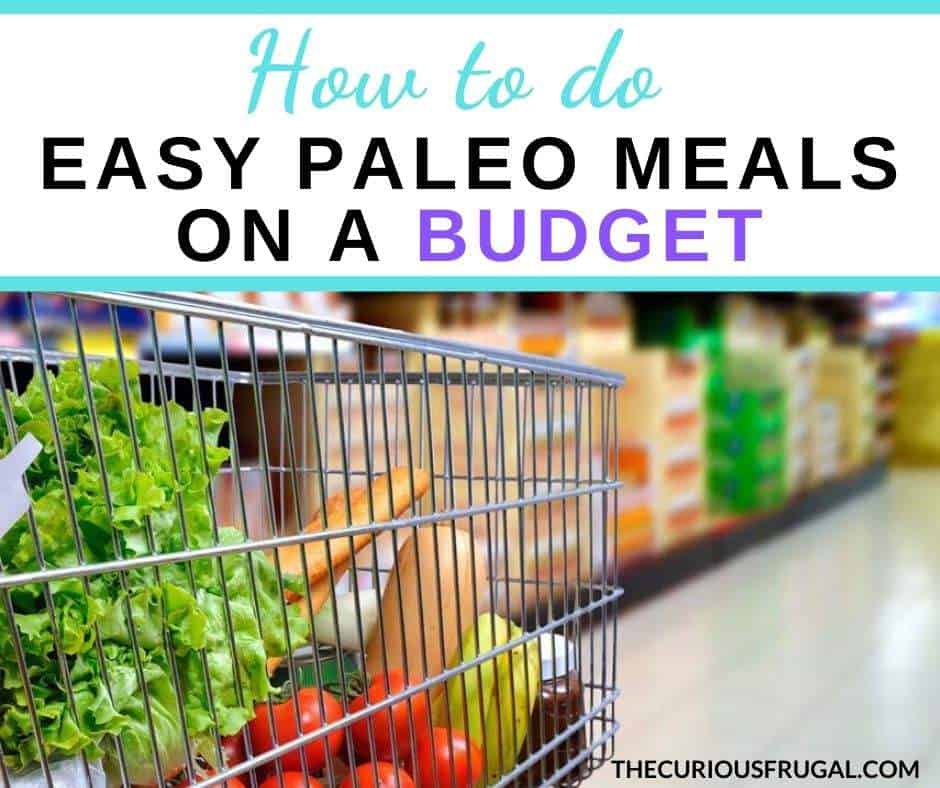 . Here's your guide on how to do easy paleo meals on a budget, because you don't need to go broke eating paleo.