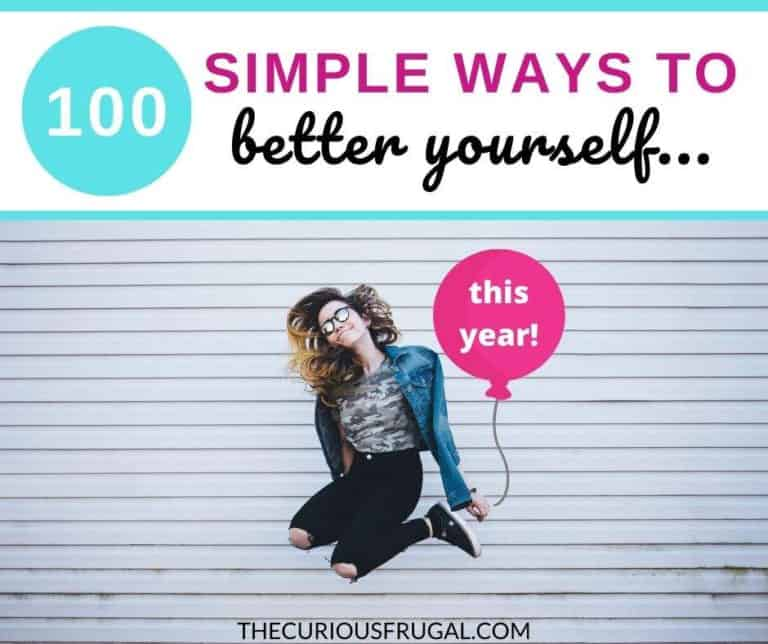 How to Better Yourself: 100 Simple and Practical Ways