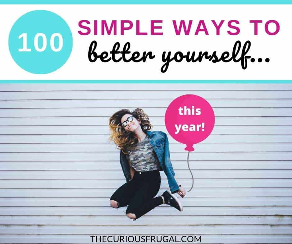 This post is SO helpful if you're looking for ideas or motivation on how to better yourself this year. There are 100 simple ideas on how to better yourself physically, how to better yourself mentally, self-care ideas, how to improve your life quality, how to improve your relationships, how to better your health, and more!