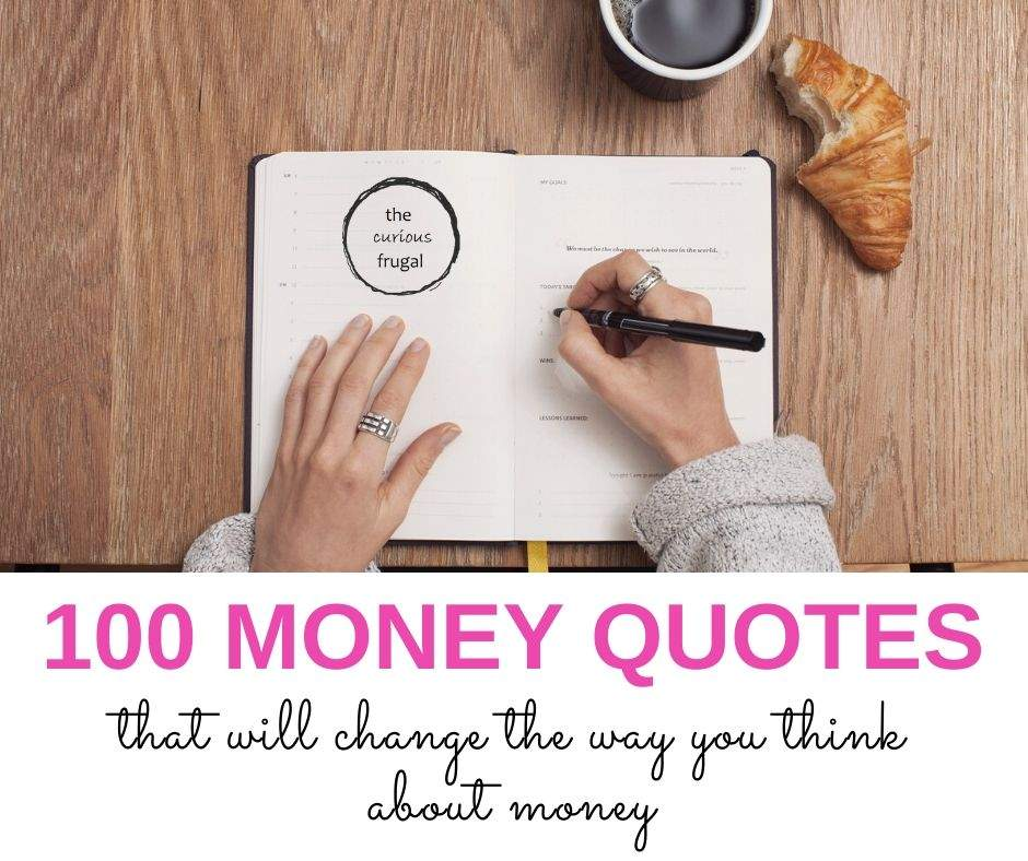 100 Money Quotes that will change the way you think about money