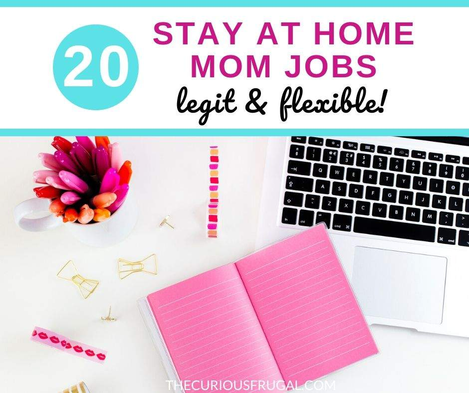 Looking for a flexible job to make money from home? Here are 20 of the best stay at home mom jobs that pay well. Try these legitimate work from home mom jobs today to make extra money! | online jobs | side hustles