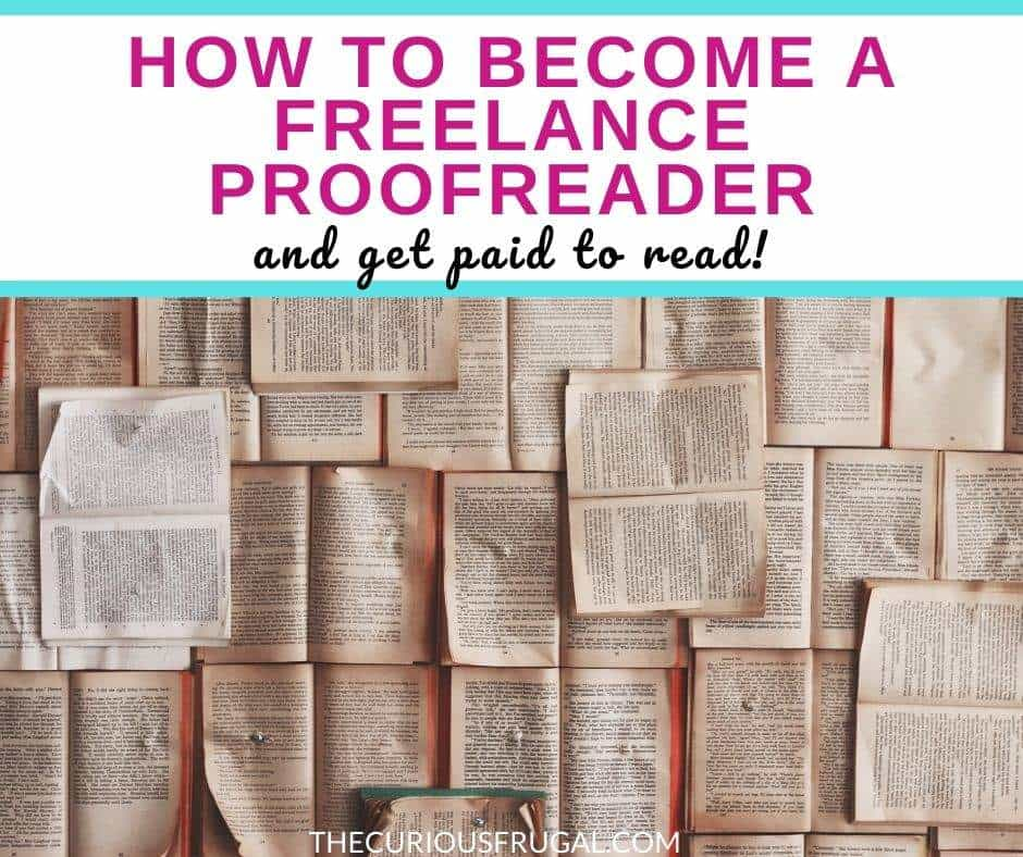 How to become a freelance proofreader and get paid to read