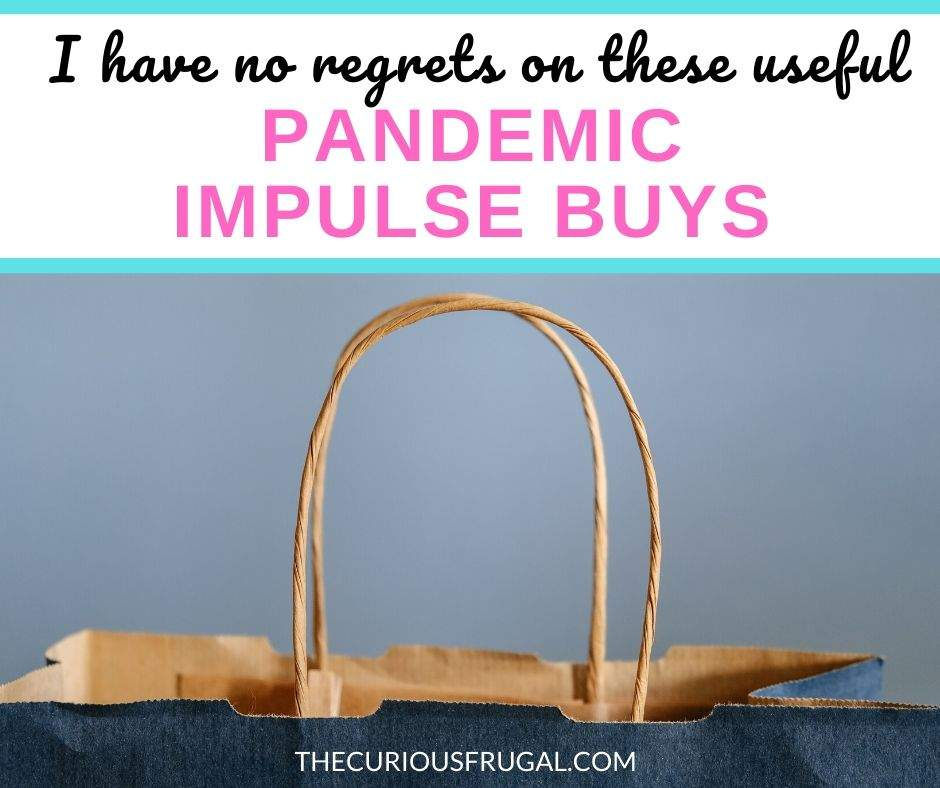 Are you impulse buying during the pandemic? Me too and I'm a frugal living blogger. Here's why I have no regrets about going from saving money to spending money, and I come clean about the impulse buys on Amazon I bought recently. | things to buy on Amazon | impulse buying products | best impulse buys | things to impulse buy