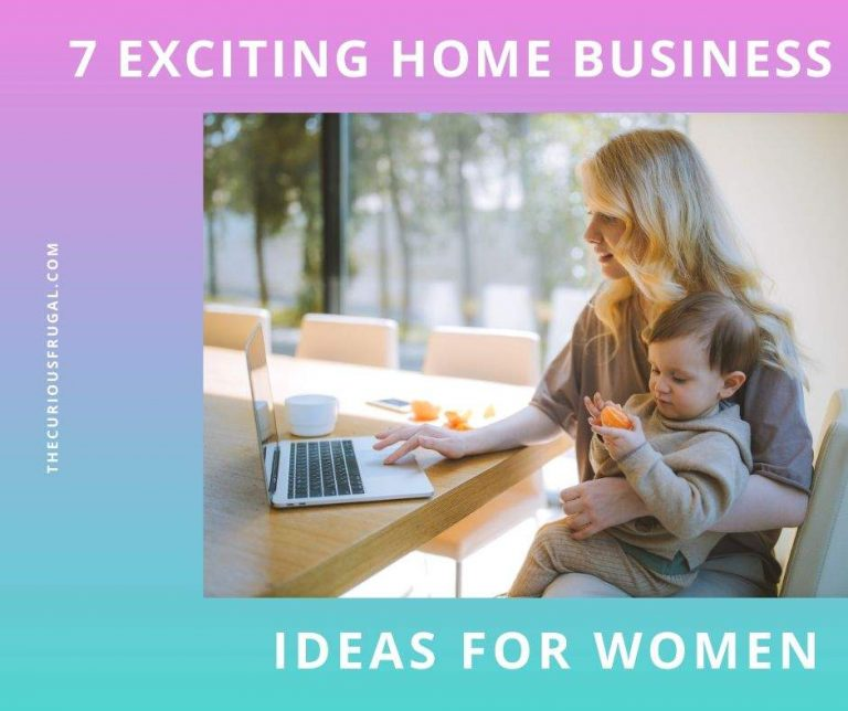 Top 7 Exciting Home Business Ideas for Women to Make Money