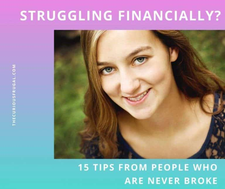 Struggling Financially? 15 Tips From People Who Are Never Broke
