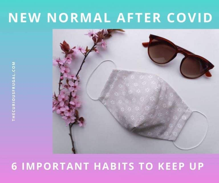 New Normal – 6 Financial & Life Habits We Should All Keep