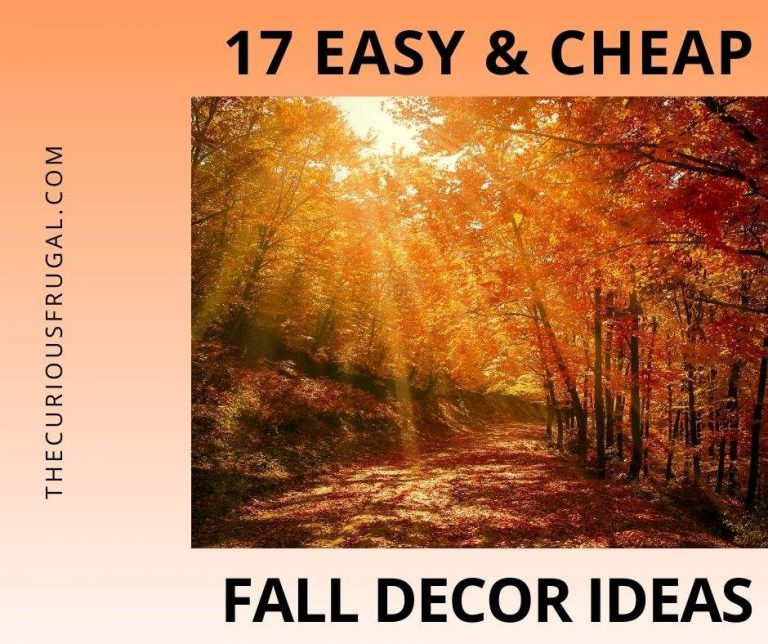 How to Decorate for Fall on a Budget – 17 Cheap Fall Decor Ideas