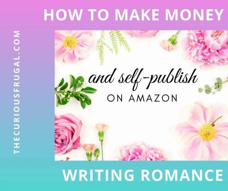 How to Make Money Writing Romance Novels