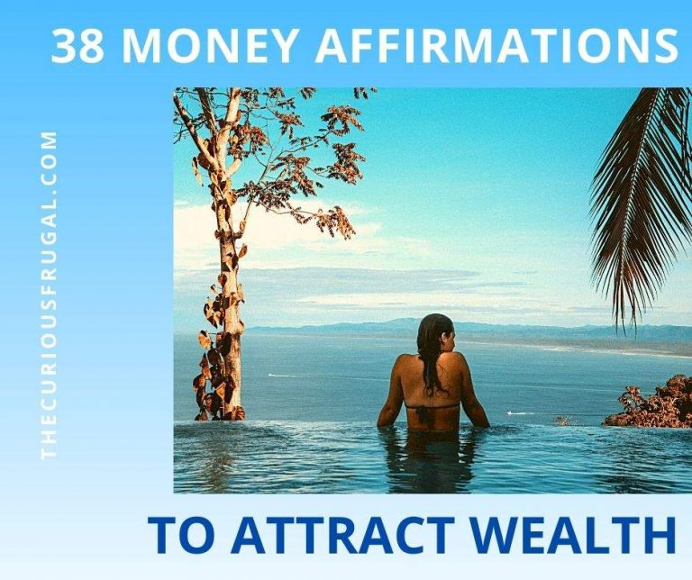 38 Powerful Money Affirmations to Attract Wealth and Abundance