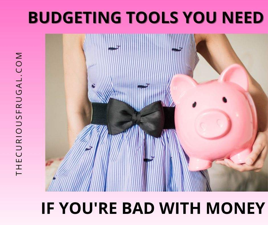 Budgeting tools you need if you're bad with money (woman holding piggy bank)