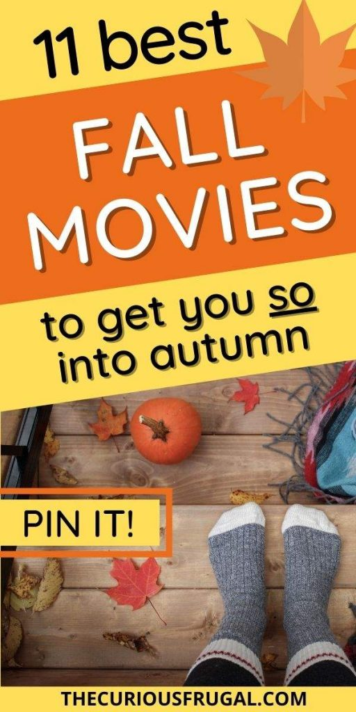 11 Best fall movies to get you so into autumn (pin it!) - cozy socks, fall leaves, and a pumpkin