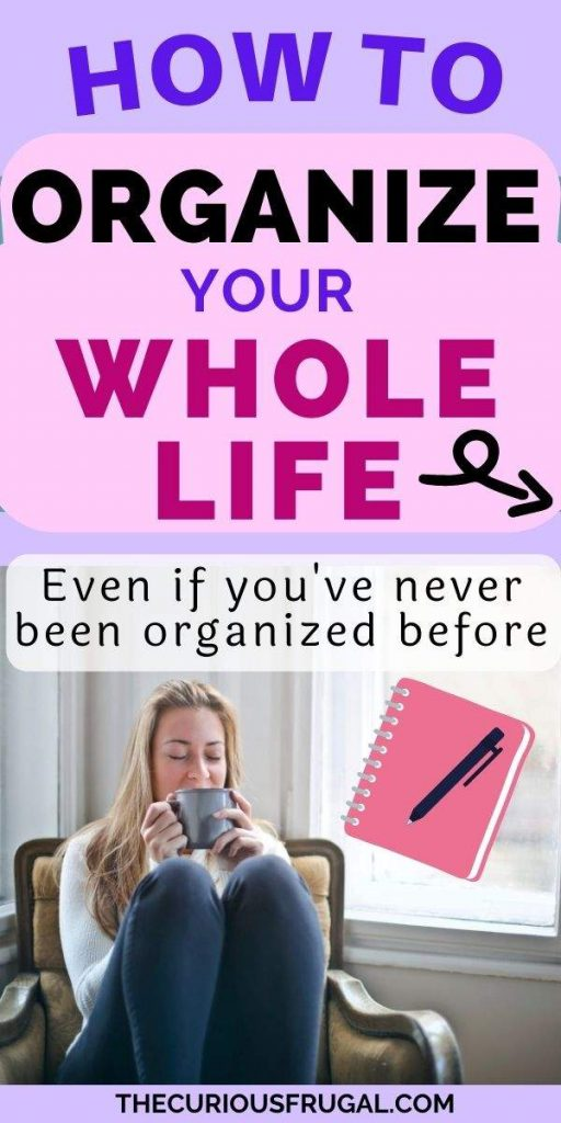 How to organize your whole life, even if you've never been organized before (woman relaxed on a chair sipping coffee, notepad and pen)