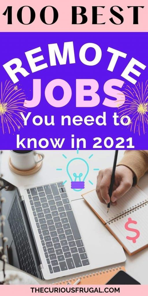 100 Best remote jobs you need to know in 2021 (woman working at home with laptop, coffee, and notepad)