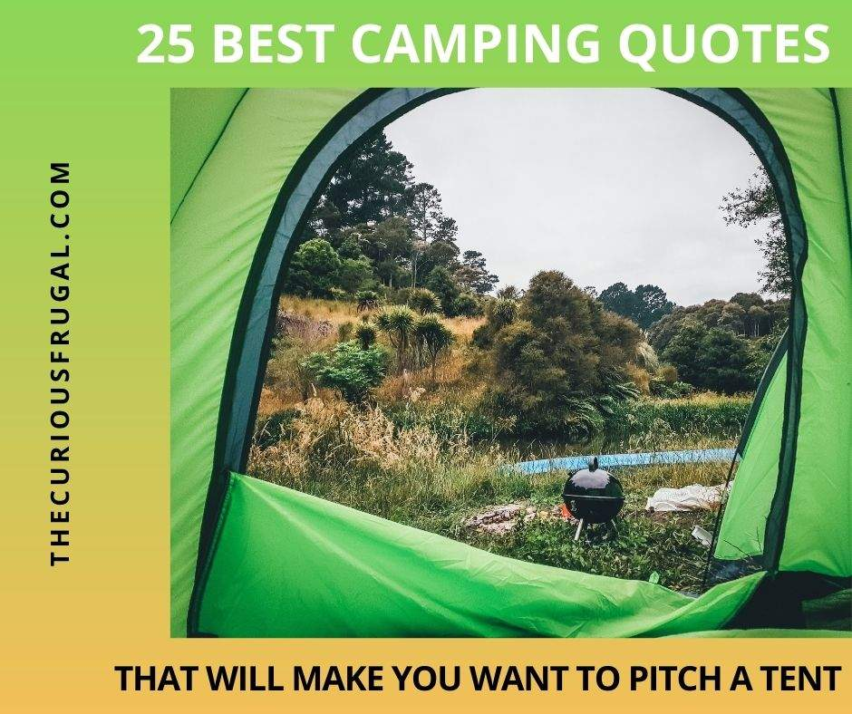 25 Best camping quotes that will make you want to pitch a tent (view of nature and camping stove from tent)