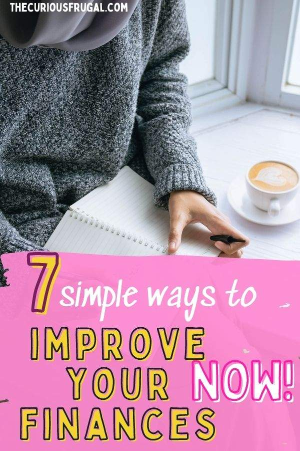 7 simple ways to improve your finances now (woman making a budget in a notebook with cup of coffee beside her)