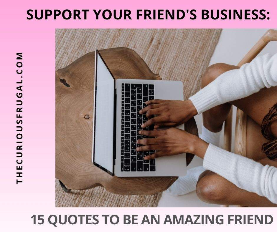Support your friend's business: 15 quotes to be an amazing friend (woman working on laptop)