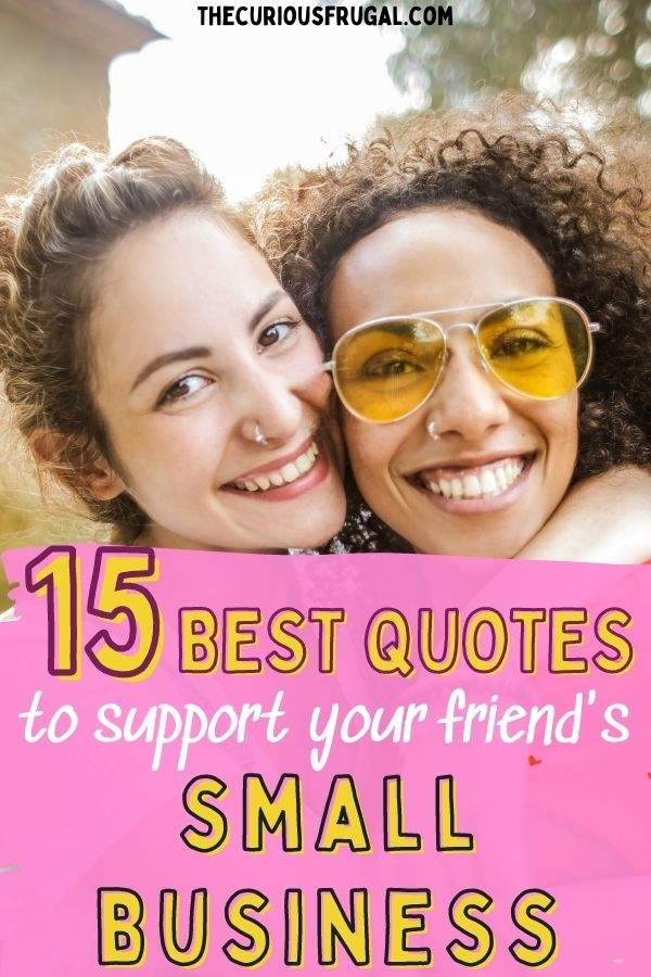 15 best quotes to support your friend's small business (two women smiling)