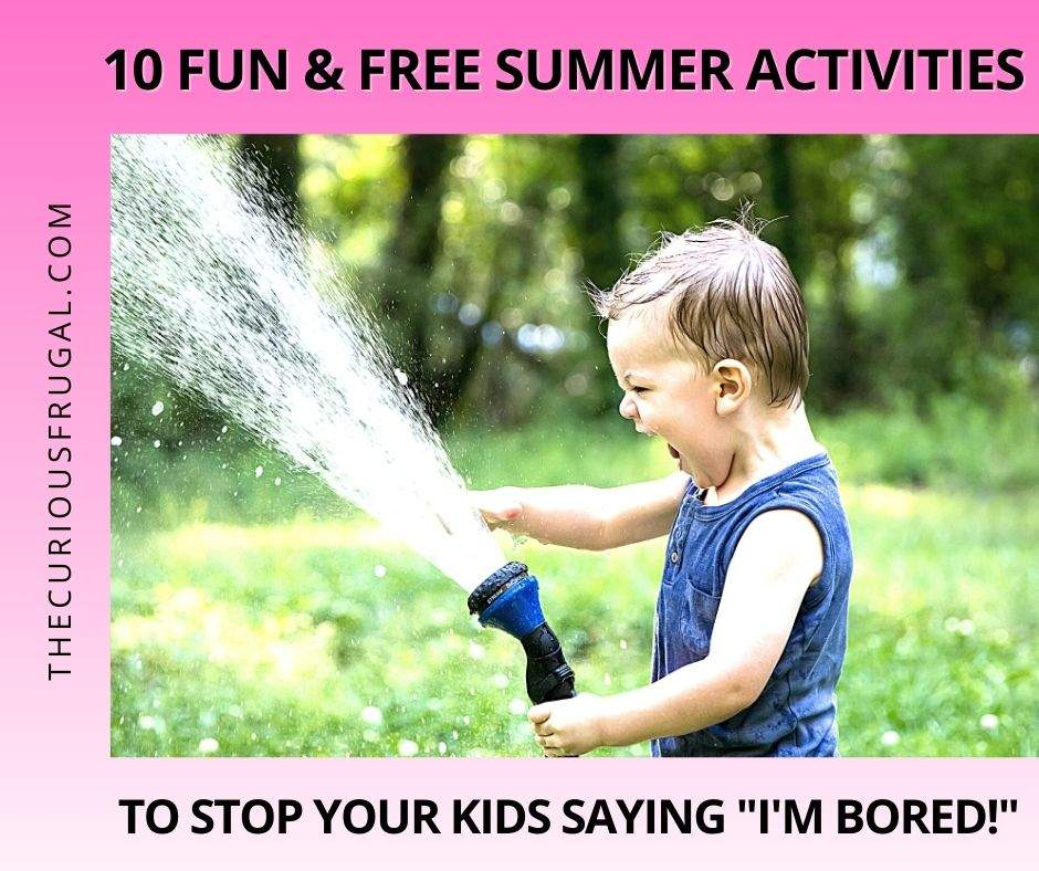 """10 Fun and free summer activities to stop your kids saying """"I'm bored"""" (child playing with a sprinkler in the summer)"""