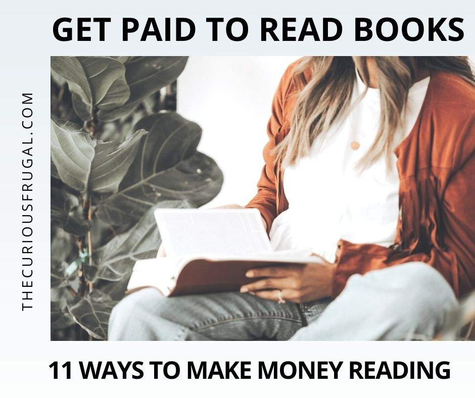Get paid to read books: 11 ways to make money reading (a woman reading a book)