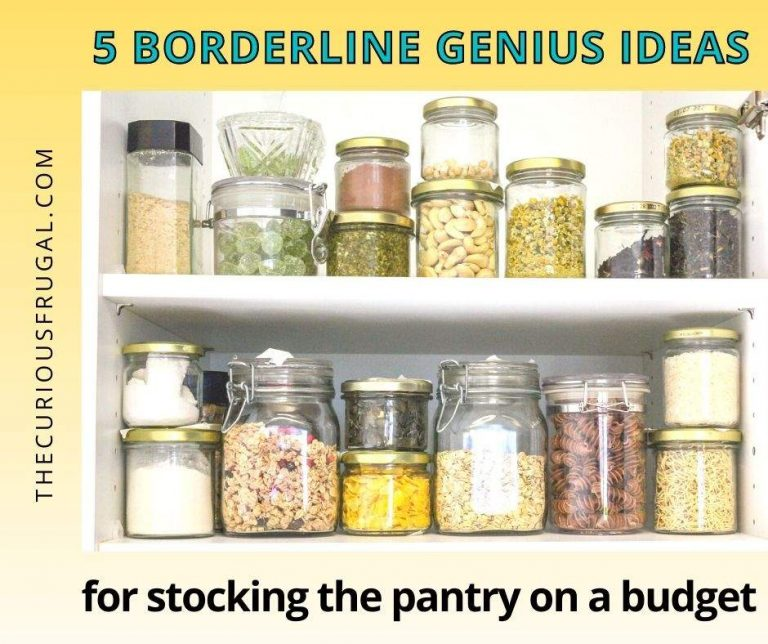 5 Borderline Genius Ideas For Stocking The Pantry On a Budget